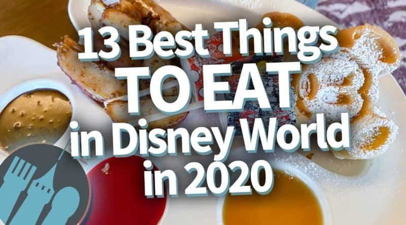 13 Best Things to Eat in Disney World in 2020